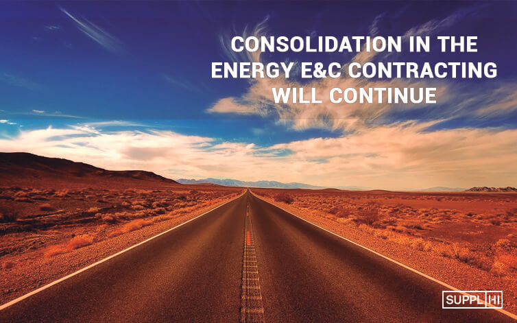 Consolidation in the Energy E&C Contracting will continue