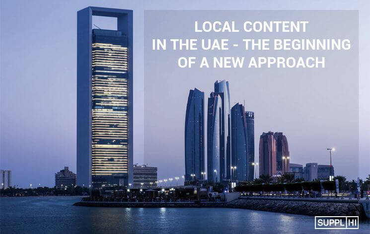 Local Content in the UAE – The beginning of a new approach