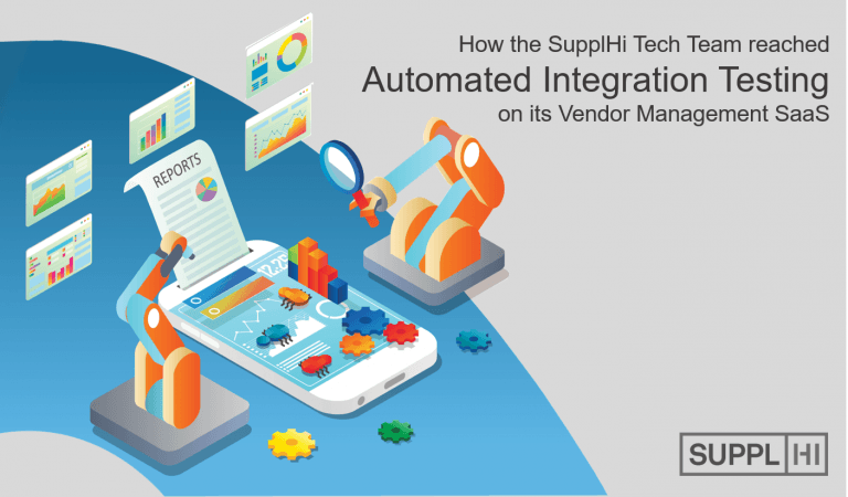 How the SupplHi Tech Team reached Automated Integration Testing for Software Quality Assurance