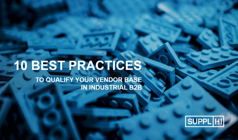 10 Best Practices for Qualifying your Vendor Base in Industrial B2B